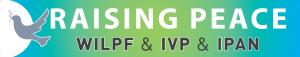 Raising Peace Logo. W I L P F and I V P and I P A N.